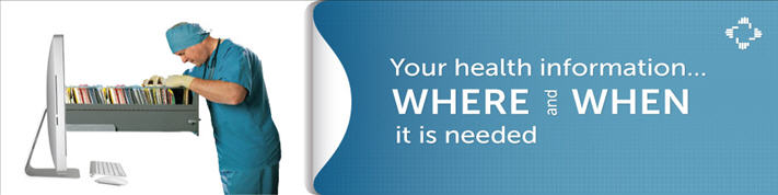 Your Health Information Where and When it is Needed